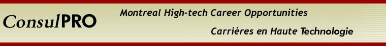 Consulpro, Montréal Hi-tech Career Opportunities, Carrières en Haute Technologie
